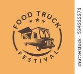 food truck logo. street food ...   Shutterstock .eps vector #534332371