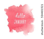 hello january greeting with red ... | Shutterstock . vector #534401521