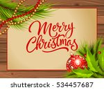 merry christmas lettering and... | Shutterstock .eps vector #534457687