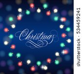 christmas lettering with lights ... | Shutterstock .eps vector #534459241