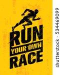run your own race. inspiring... | Shutterstock .eps vector #534469099