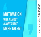 motivation will always beat... | Shutterstock . vector #534538345