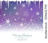 christmas snowy background with ... | Shutterstock .eps vector #534631795