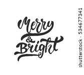 merry and bright   lettering... | Shutterstock . vector #534677341