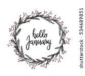 hello january hand lettering... | Shutterstock .eps vector #534689851