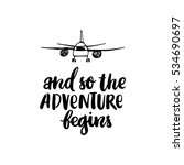 and so the adventure begins.... | Shutterstock .eps vector #534690697