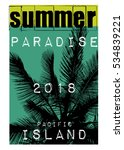 pacific paradise island t shirt ...   Shutterstock . vector #534839221
