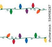 christmas lights seamless... | Shutterstock . vector #534908287