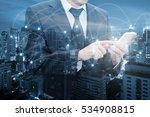 double exposure of businessman... | Shutterstock . vector #534908815
