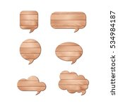 vector set of wooden speech... | Shutterstock .eps vector #534984187