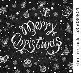 lettering merry christmas... | Shutterstock . vector #535030801