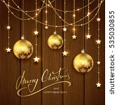 christmas balls and golden... | Shutterstock . vector #535030855