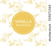 vanilla flower sketch on white... | Shutterstock .eps vector #535071565