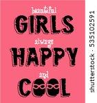 girls happy cool typography  t... | Shutterstock .eps vector #535102591