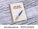 new year resolution word on a... | Shutterstock . vector #535110004