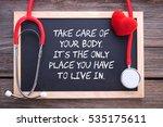 health slogan quote  take care... | Shutterstock . vector #535175611