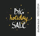 big holiday sale   hand drawn... | Shutterstock .eps vector #535212514
