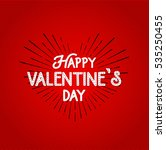 happy valentines day lettering... | Shutterstock . vector #535250455