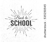 back to school calligraphic... | Shutterstock . vector #535250545