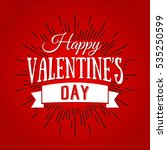 happy valentines day lettering... | Shutterstock . vector #535250599