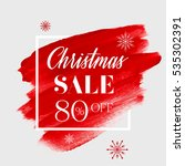 christmas sale 80  off sign... | Shutterstock .eps vector #535302391