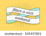 ribbon with inscription have a...   Shutterstock .eps vector #535337851