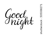 good night. hand drawn... | Shutterstock .eps vector #535338271