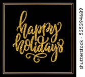 hand lettering inscription... | Shutterstock .eps vector #535394689