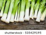harvest of leeks  green... | Shutterstock . vector #535429195