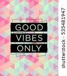 motivational quote poster good... | Shutterstock .eps vector #535481947