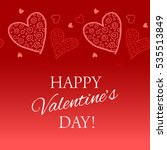 happy valentine s day lettering ... | Shutterstock .eps vector #535513849