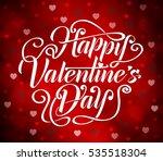happy valentines day typography ... | Shutterstock .eps vector #535518304
