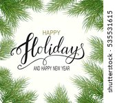holidays greeting card for... | Shutterstock .eps vector #535531615