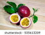 close up of passion fruits on... | Shutterstock . vector #535613209