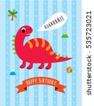 cute dinosaur happy birthday... | Shutterstock .eps vector #535723021