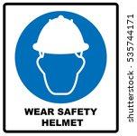 Wear A Safety Helmet Vector...