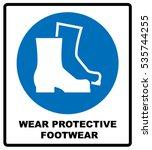 wear safety footwear.... | Shutterstock .eps vector #535744255