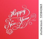 happy new year  lettering... | Shutterstock .eps vector #535842865