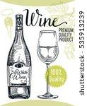 vector hand drawn wine... | Shutterstock .eps vector #535913239