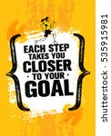 each step takes you closer to... | Shutterstock .eps vector #535915981