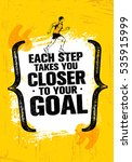 each step takes you closer to... | Shutterstock .eps vector #535915999