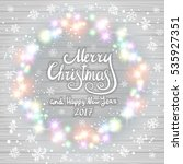 merry christmas and happy new... | Shutterstock .eps vector #535927351