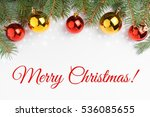 background made of christmas... | Shutterstock . vector #536085655