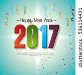 happy new year 2017 poster | Shutterstock .eps vector #536114431