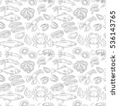 hand drawn seafood seamless... | Shutterstock .eps vector #536143765