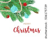 christmas greeting card... | Shutterstock .eps vector #536175739