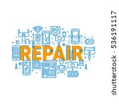 smartphone repair and service... | Shutterstock .eps vector #536191117