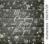 merry christmas and happy new... | Shutterstock .eps vector #536191729