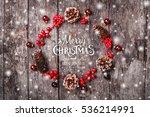 christmas wreath of fir... | Shutterstock . vector #536214991