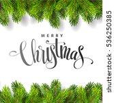 christmas tree branches border... | Shutterstock .eps vector #536250385